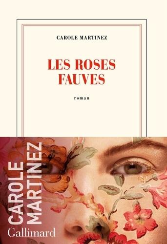 Les roses fauves-Carole Martinez